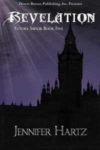 Future Savior Book Five, Revelation