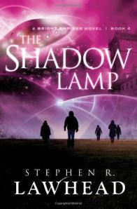 The-Shadow-Lamp-by-Stephen-R-Lawhead-Cover